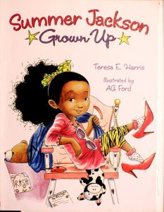 Summer Jackson: Grown Up by Teresa E. Harris