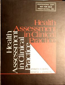 Health Assessment in Clinical Practice by Kenneth R. Burns
