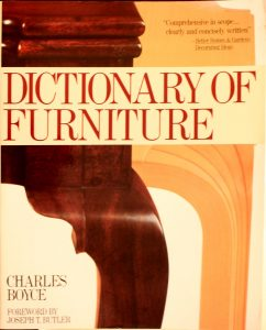 Dictionary of Furniture by Charles Boyce, Joseph Butler (Foreword by)