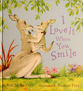 I Love It When You Smile (Little Nutbrown Hare) by Sam McBratney, Charles Fuge