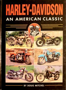Harley Davidson An American Classic by Doug Mitchel