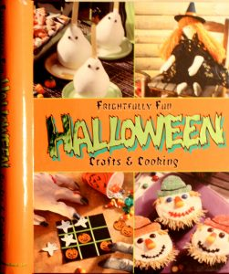 Frightfully Fun Halloween Crafts & Cooking by Publications International Ltd