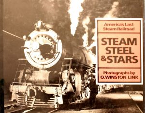 Steam, Steel, and Stars by O. Winston Link
