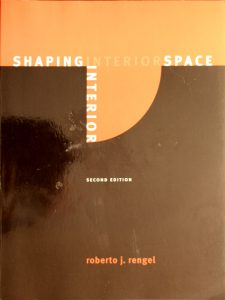Shaping Interior Space by Roberto J. Rengel