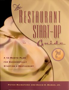 Restaurant Start-Up Guide by Peter Rainsford, David H. Bangs, Jr.