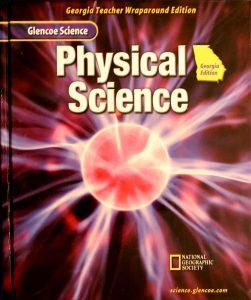 Glencoe Science Physical Science: Georgia Teacher Wraparound Edition