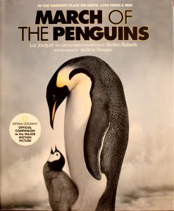 March of the Penguins: Companion to the Major Motion Picture by Luc Jacquet