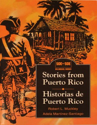 Stories from Puerto Rico / Historias de Puerto Rico (English and Spanish Edition) by Robert L. Muckley