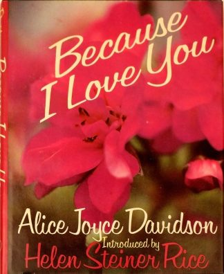Because I Love You Hardcover 1982 by Alice Joyce Davidson