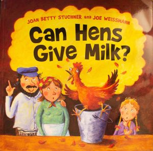 Can Hens Give Milk? Paperback – March 1, 2013 by Joan Betty Stuchner (Author), Joe Weissmann (Illustrator)