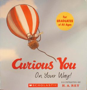 Curious You: On Your Way! Softback – April 21, 2008 by H. A. Rey (Author)