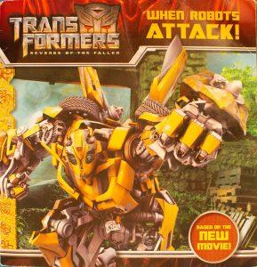 Transformers: Revenge of The Fallen: When Robots Attack! Paperback – May 12, 2009 by Ray Santos (Author), MADA Design, Inc. (Illustrator), Kanila Tripp (Illustrator)