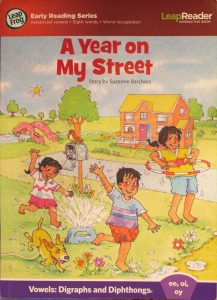 LeapFrog School - A Year on My Street Softback – Color, 2009 by Suzanne Barchers (Author), Eldon Doty (Illustrator)