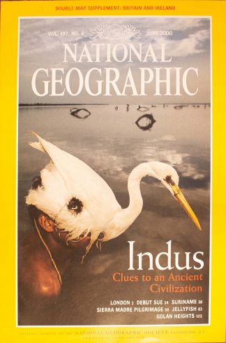 """National Geographic Vol 197, No.6, June 2000, """"Indus, Clues to an Ancient Civilization"""""""