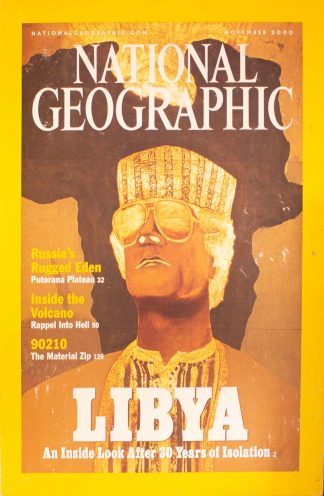 """National Geographic, November 2000, """"LIBYA; An Inside Look After 30 Yrs Of Isolation"""""""