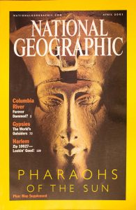"National Geographic, April 2001, ""PHARAOHS OF THE SUN"""