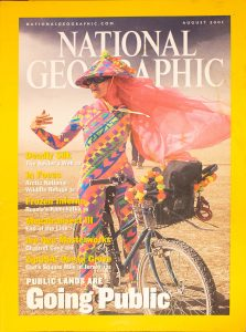 "National Geographic, August2001, ""Public Lands Are Going Public"""