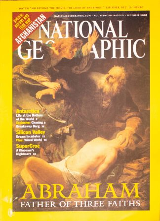 "National Geographic, December 2001, ""ABRAHAM FATHER OF THREE FAITHS"""