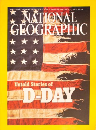 "National Geographic, June 2002, ""Untold Stories of D-DAY"""