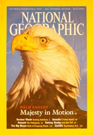 "National Geographic, July 2002, ""BALD EAGLES Majesty in Motion"""