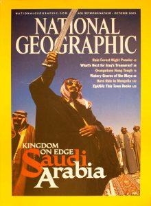 "National Geographic, October 2003, ""KINGDOM ON EDGE Saudi Arabia"
