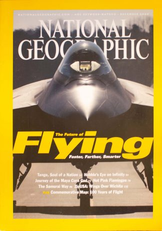 "National Geographic, December 2003, ""The Future of Flying Faster Farther Smarter"""