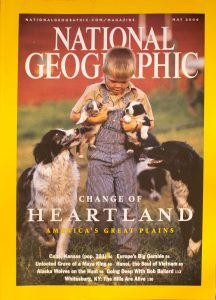 """National Geographic, May 2004, """"CHANGE OF HEARTLAND, AMERICA'S GREAT PLAINS """""""