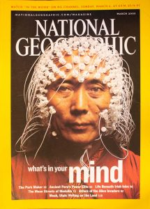 """National Geographic, March 2005, """"What's in your mind"""""""