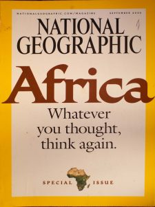 """National Geographic, September 2005, """"Africa Whatever you thought, think again"""""""