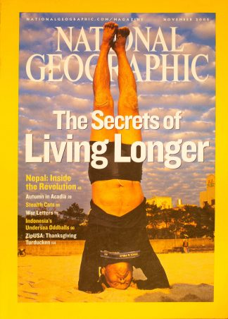 "National Geographic, November 2005, ""The Secrets of Living Longer"""