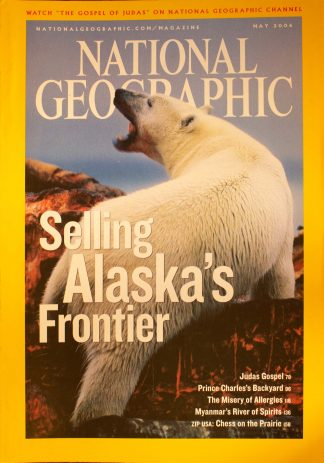 "National Geographic, May 2006, ""Selling Alaska's Frontier"""