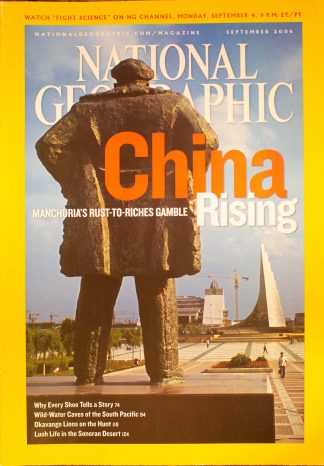 "National Geographic, September 2006, ""China Rising"""