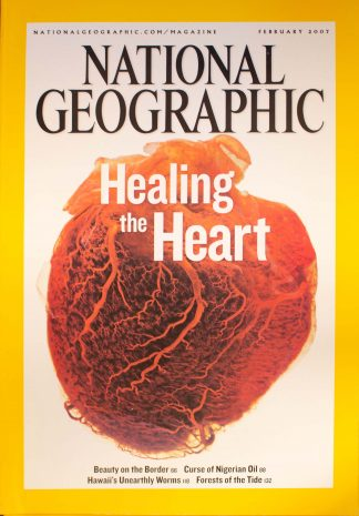 """National Geographic, February 2007, """"Healing the Heart"""""""