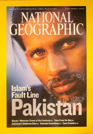 """National Geographic, September 2007, """"Islam's Fault Line Pakistan"""