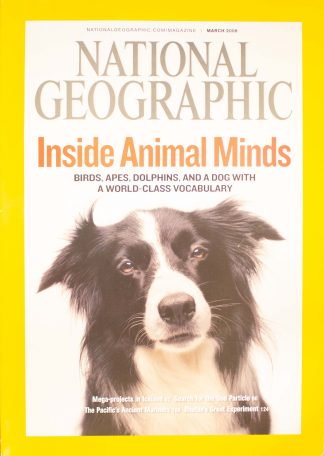 """National Geographic, March 2008, """"Inside Animal Minds"""""""