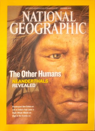 """National Geographic, October 2008, """"The Other Humans Neanderthals Revealed """""""