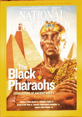 """National Geographic, February 2008, """"The Black Pharaohs Conquerors of Ancient Egypt"""""""