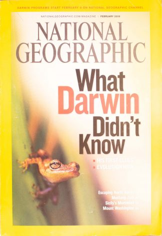 "National Geographic,February 2009, ""What Darwin Didn't Know"""