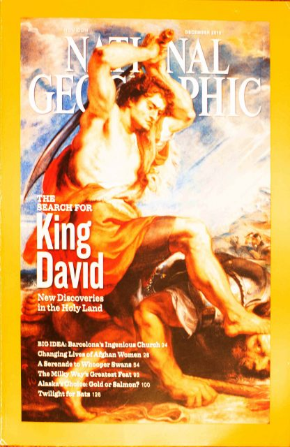 """National Geographic, December 2010, """"The Search for KING DAVID ; New Discoveries in the Holy Land"""""""