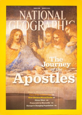 "National Geographic, March 2012, ""The Journey of the Apostles"""
