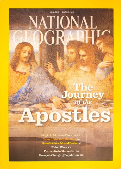 """National Geographic, March 2012, """"The Journey of the Apostles"""""""