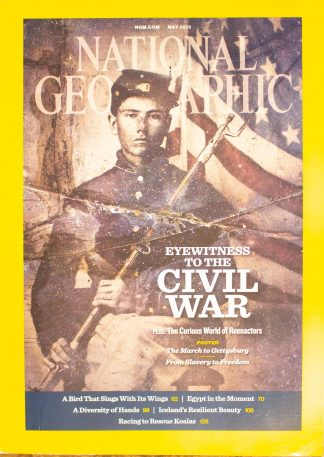 "National Geographic, May 2012, ""EYEWITNESS TO THE CIVIL WAR"""