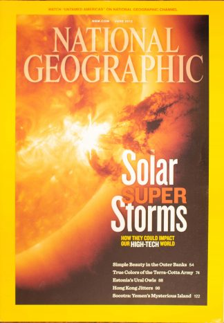 "National Geographic, June 2012, ""Solar SUPER Storms"""