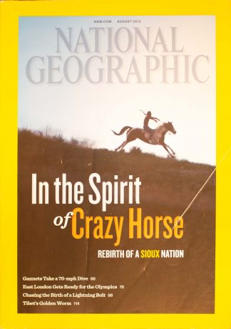 "National Geographic, August 2012, ""In the Spirit of Crazy Horse; Rebirth of a Sioux Nation"""