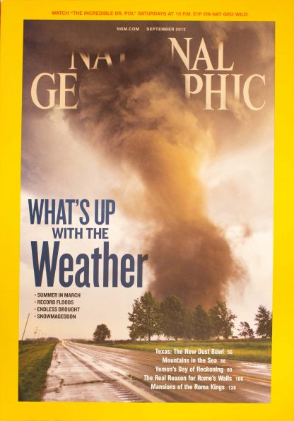 """National Geographic, September 2012, """"What's Up with the Weather"""""""