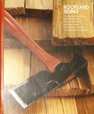 Roofs and Siding (Home Repair and Improvement) by Time-Life Books