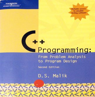 C++ Programming: From Problem Analysis to Program Design, Second Edition D. S. Malik (Author)