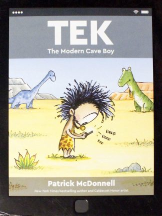 Tek: The Modern Cave Boy by Patrick McDonnell