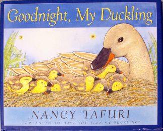 Goodnight, My Duckling by Nancy Tafuri