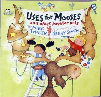 Uses for Mooses and Other Popular Pets
